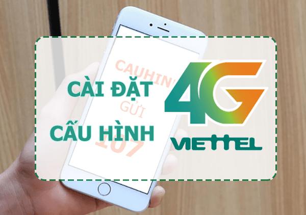Cách cài đặt mạng 4G Viettel – Sử dụng thả ga!